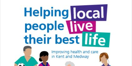 Changes to the NHS healthcare system across Kent and Medway